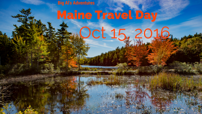 Maine Travel Day - Let the Adventure Begin
